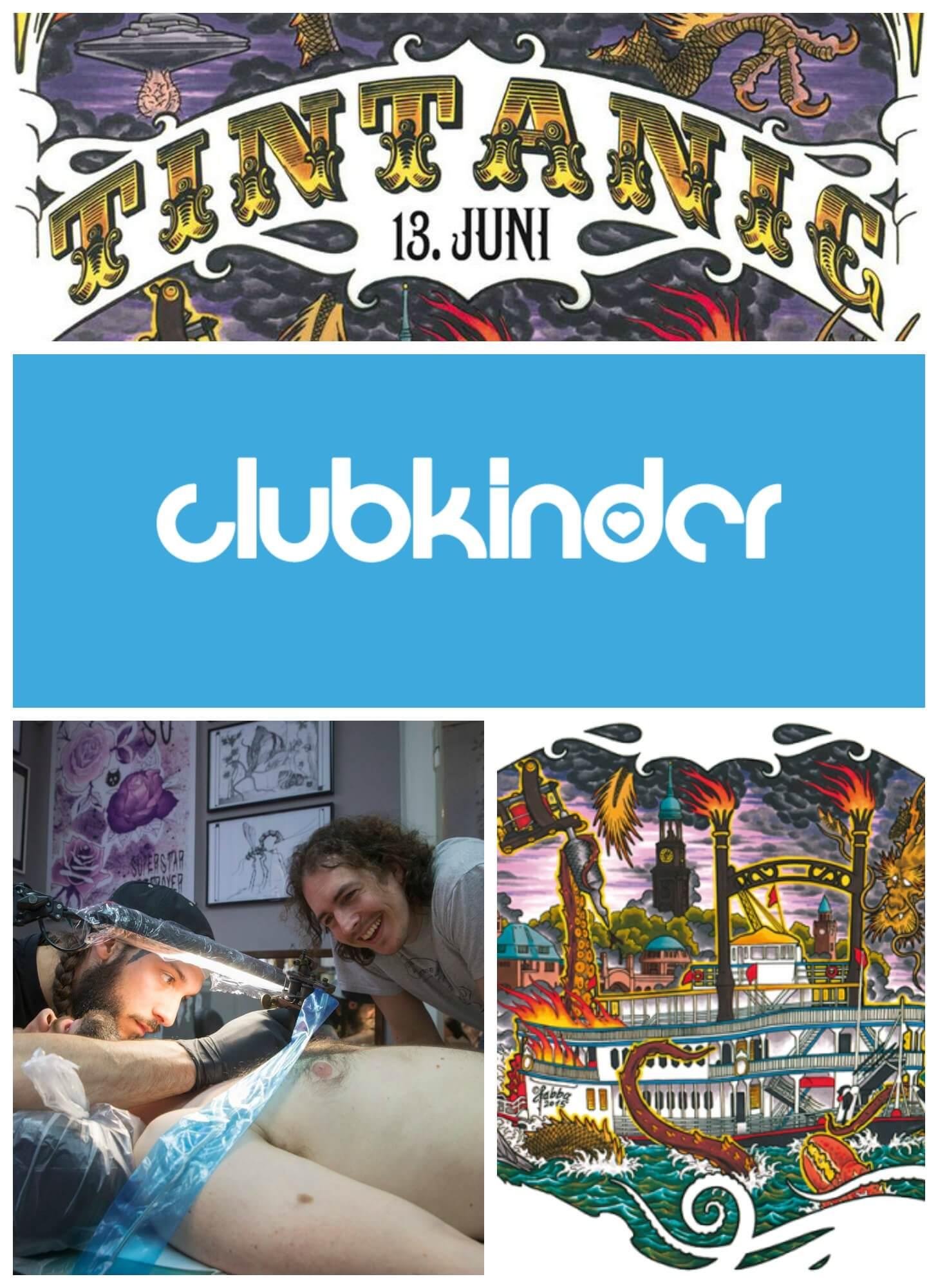 Die clubkinder entern auf der Tintanic den Hamburger Hafen! Hier könnt ihr zusammen mit 4 Tätowierern, 2 Rock-Bands, 2 Burlesque-Shows, 2 Burgerbratern, Craft Beer und DJs gemeinsam feiern und Spenden sammeln! Das wird Rock'n'Roll!