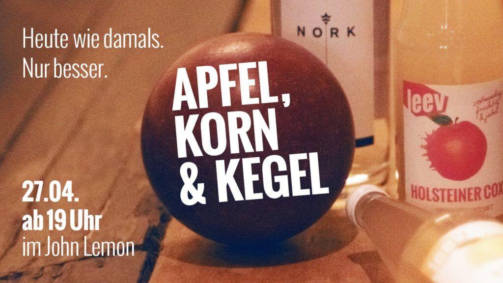 Ein Abend mit Apfel, Korn, Kegel und Musik – es wird gekegelt in der John Lemon Bar mit Apfelsaft von leev!